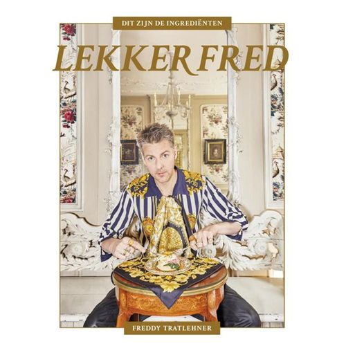 Afbeelding van Kookboek Freddy Tratlehner aka Vjèze Fur - Lekker Fred